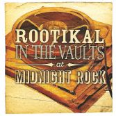 Various - Rootikal In The Vaults At Midnight Rock (Roots Records) UK 2xLP